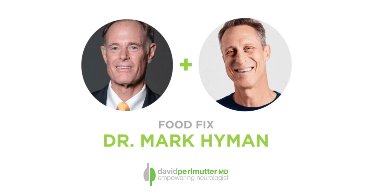 The Empowering Neurologist – David Perlmutter, M.D., and Dr. Mark Hyman