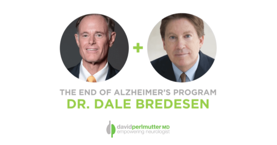 The Empowering Neurologist – David Perlmutter, M.D. and Dr. Dale Bredesen