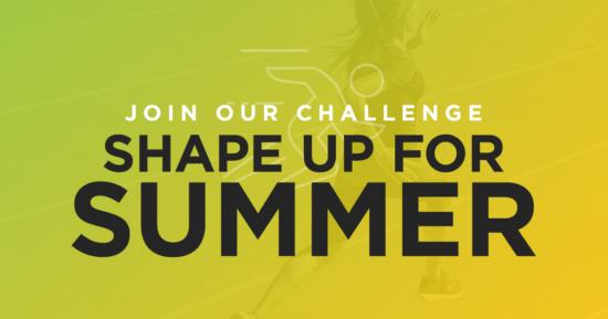 Shape Up For Summer!