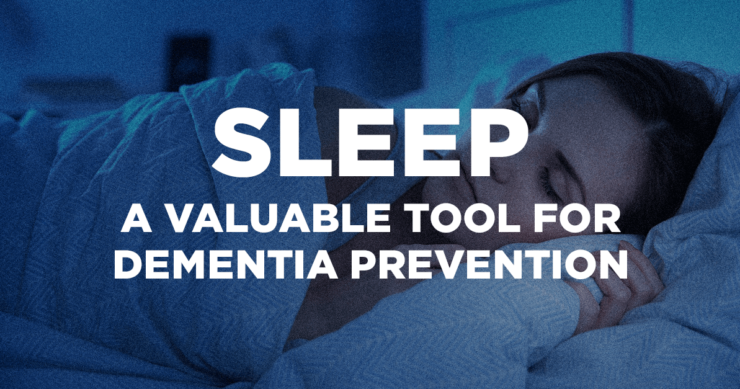 Sleep – A Valuable Tool for Dementia Prevention