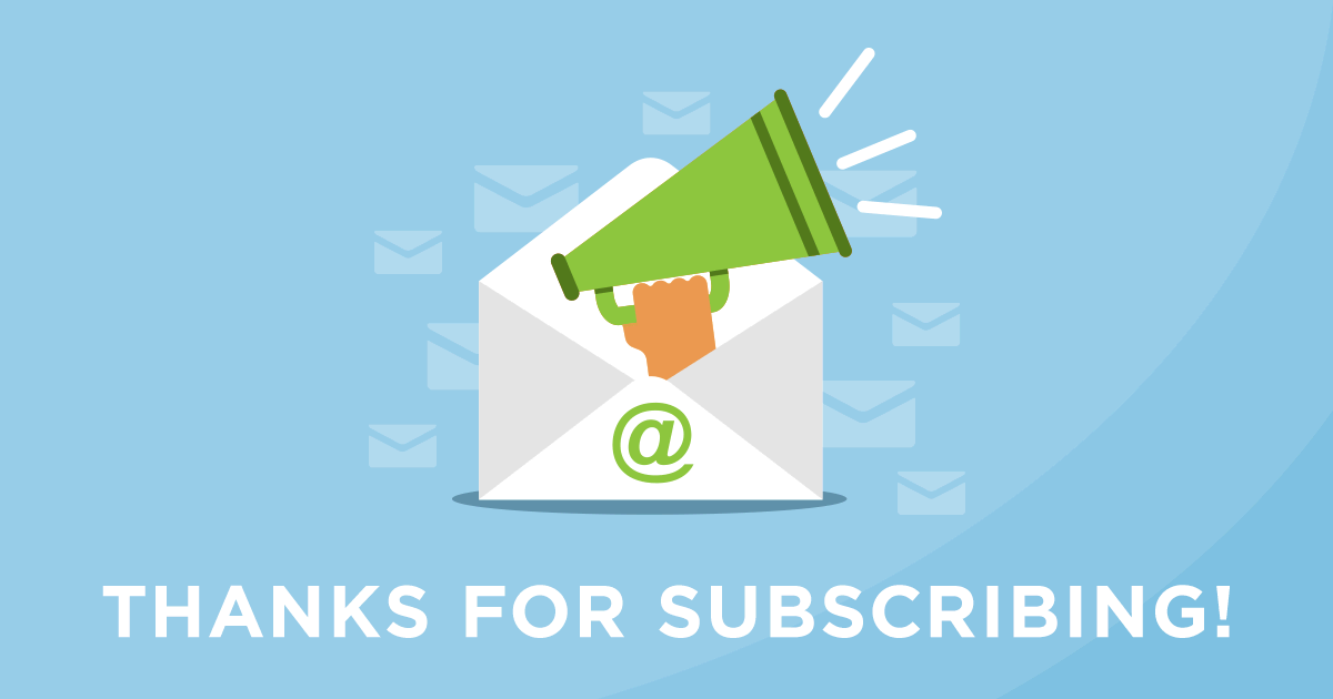 Thanks for Subscribing!