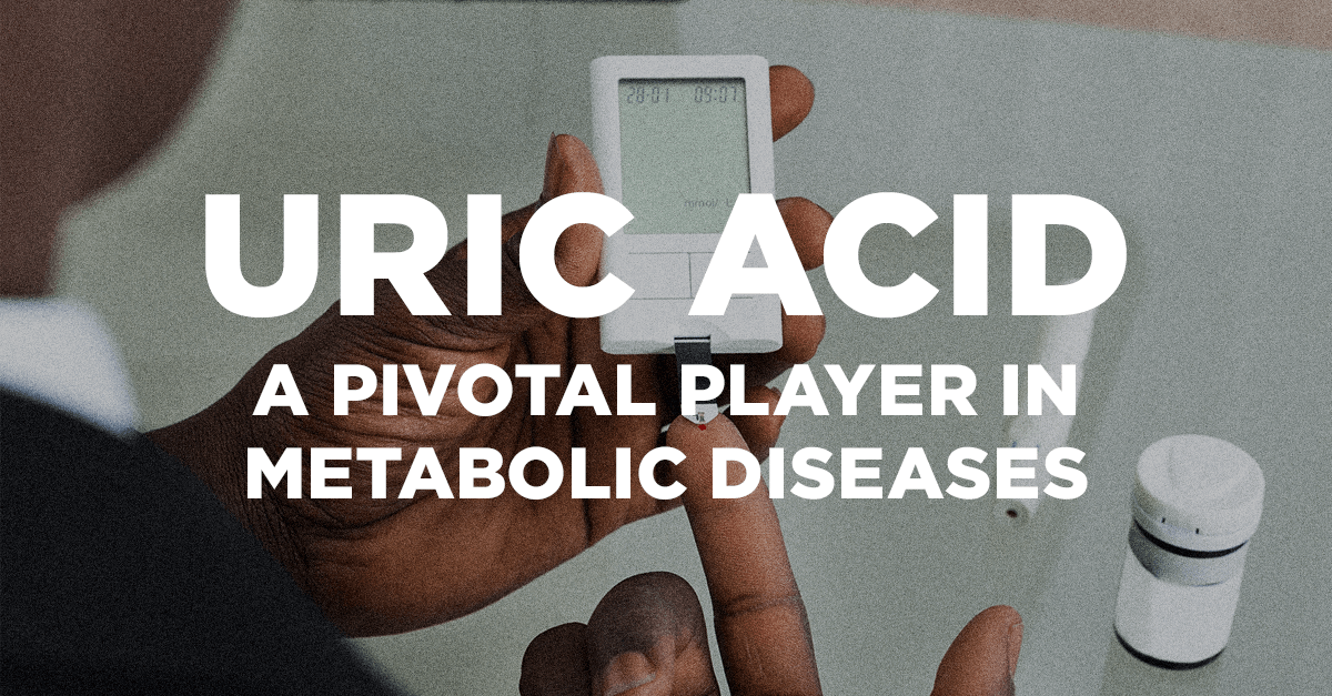 Uric Acid - A Pivotal Player in Metabolic Diseases - Dr. David Perlmutter