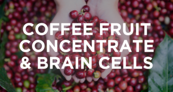 Whole Coffee Fruit Concentrate – Amping Up Growth Hormone for Brain Cells