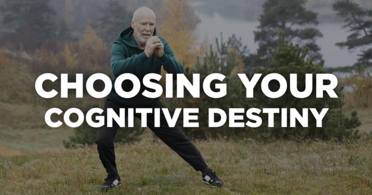 Choosing Your Cognitive Destiny