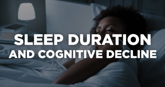 Sleep Duration and Cognitive Decline
