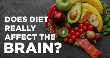 Does Diet Really Affect the Brain?