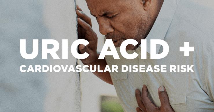 Uric Acid and Cardiovascular Disease Risk